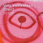 VINZ VONLANTHEN [Oeil] album cover